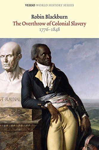 9781844674756: The Overthrow of Colonial Slavery: 1776-1848 (Verso World History Series)