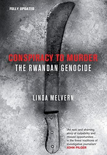 9781844675425: Conspiracy to Murder: The Rwandan Genocide