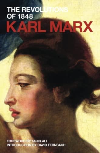 The Revolutions of 1848: Political Writings (Vol.: Karl Marx; Editor-David