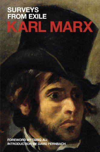 Surveys from Exile: Political Writings (Marx's Political Writings) (1844676080) by Marx, Karl
