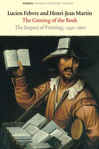 9781844676330: The Coming of the Book: The Impact of Printing, 1450-1800 (Verso World History Series)