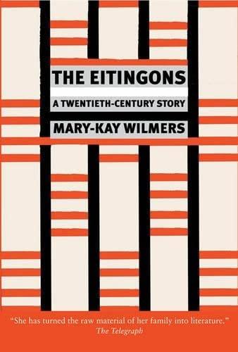 9781844676422: The Eitingons: A Twentieth-Century Story