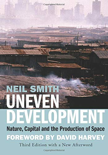 9781844676439: Uneven Development: Nature, Capital, and the Production of Space
