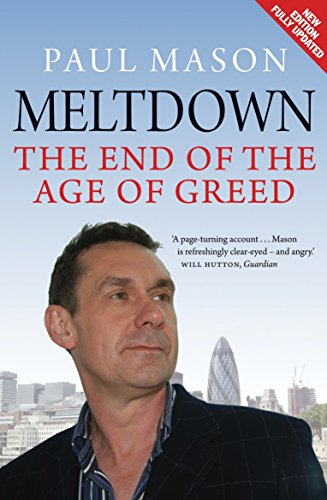 9781844676538: Meltdown: The End of the Age of Greed