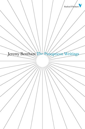 The Panopticon Writings (Radical Thinkers Classic Editions): Bentham, Jeremy