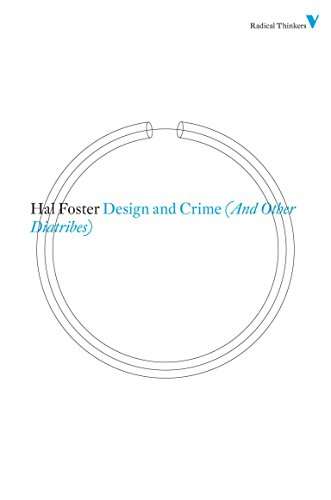 9781844676705: Design and Crime (And Other Diatribes) (Radical Thinkers)