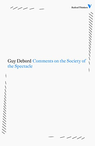 9781844676729: Comments on the Society of the Spectacle (Radical Thinkers)