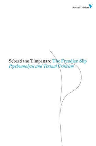 9781844676743: The Freudian Slip: Psychoanalysis and Textual Criticism (Radical Thinkers)