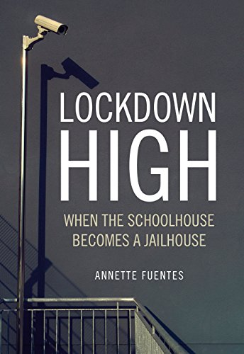 9781844676811: Lockdown High: When the Schoolhouse Becomes a Jailhouse