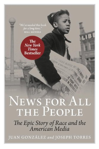 9781844676873: News for All the People: The Epic Story of Race and the American Media