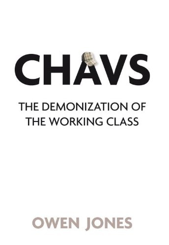 9781844676965: Chavs: The Demonization of the Working Class