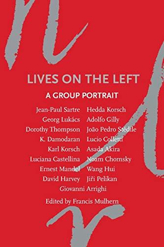 9781844676996: Lives on the Left: A Group Portrait