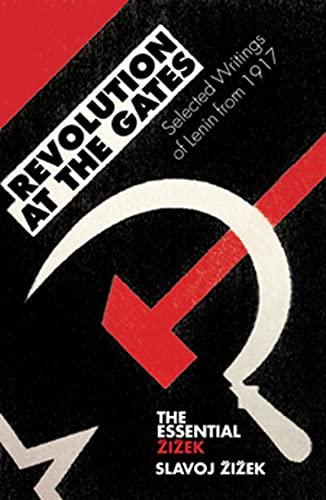 9781844677146: Revolution at the Gates: Zizek on Lenin: The 1917 Writings (Essential Zizek)