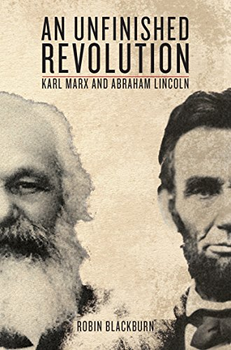 9781844677221: An Unfinished Revolution: Karl Marx and Abraham Lincoln