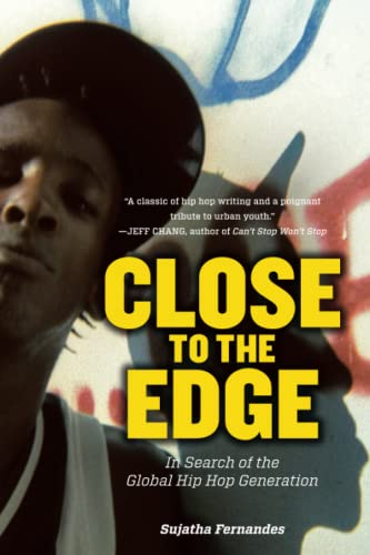 9781844677412: Close to the Edge: In Search of the Global Hip Hop Generation