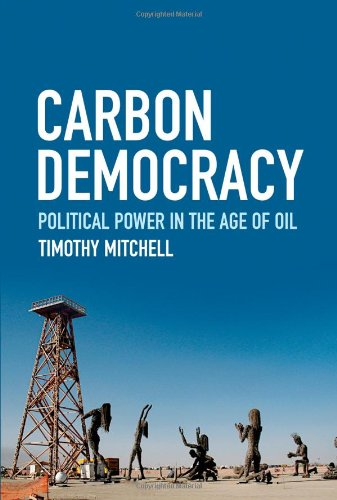 9781844677450: Carbon Democracy: Political Power in the Age of Oil