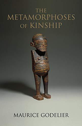 9781844677467: The Metamorphoses of Kinship