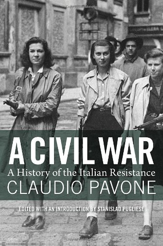 9781844677504: A Civil War: A History Of The Italian Resistance