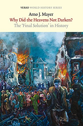9781844677771: Why Did the Heavens Not Darken?: The Final Solution in History (Verso World History Series)