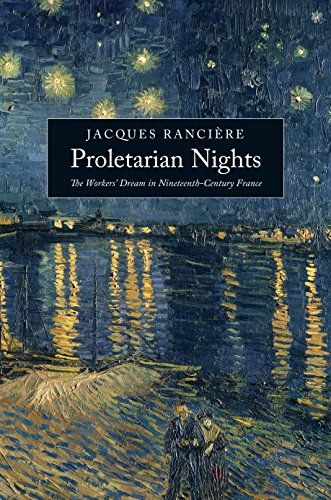 9781844677788: Proletarian Nights: The Workers' Dream in Nineteenth-Century France