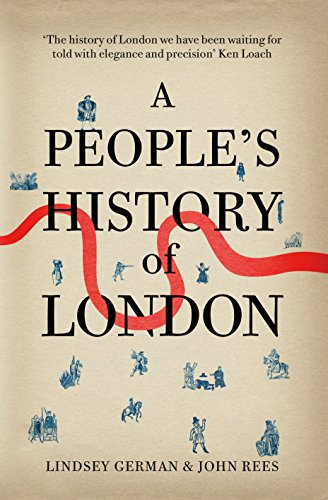 9781844678556: A People's History of London