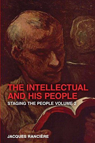 9781844678600: The Intellectual and His People: Staging the People Volume 2