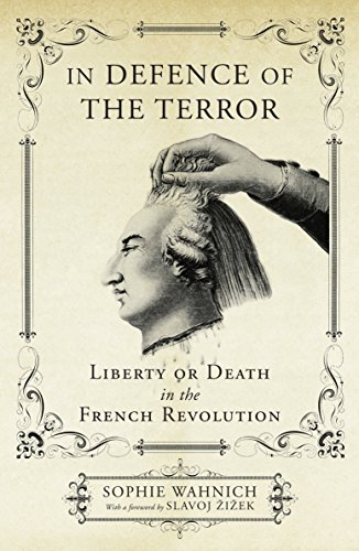 9781844678624: In Defence of the Terror: Liberty or Death in the French Revolution
