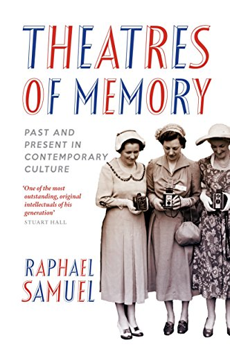 9781844678693: Theatres of Memory: Past and Present in Contemporary Culture