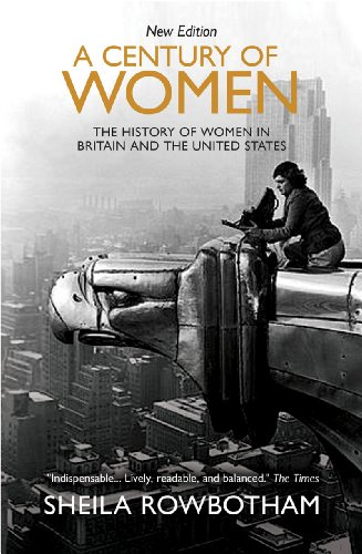 9781844678709: A Century of Women: The History of Women in Britain and the United States in the Twentieth Century