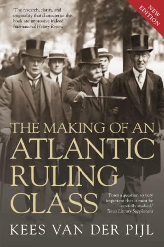 The Making of an Atlantic Ruling Class: Van Der Pijl,