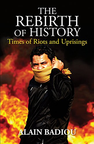 9781844678792: The Rebirth of History: Times of Riots and Uprisings