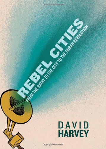 9781844678822: Rebel Cities: From the Right to the City to the Urban Revolution