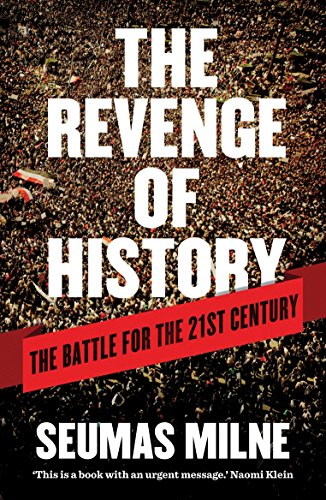 9781844679638: The Revenge of History: The Battle for the Twenty First Century