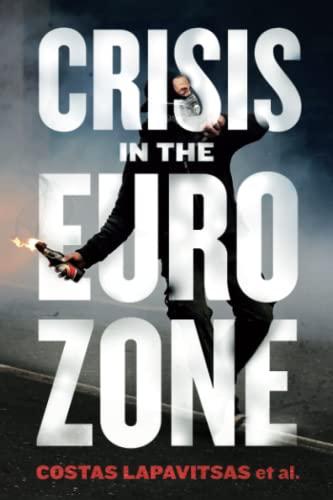 9781844679690: Crisis in the Eurozone