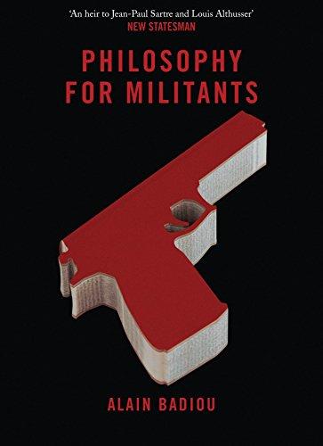 Philosophy for Militants (Pocket Communism): Badiou, Alain