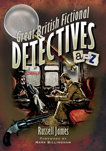 Great British Fictional Detectives: James, Russell