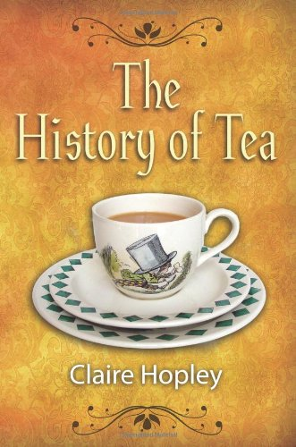 9781844680306: The History of Tea and Tea Times: As Seen in Books