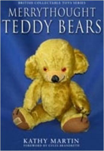 Merrythought Teddy Bears: Martin, Kathy