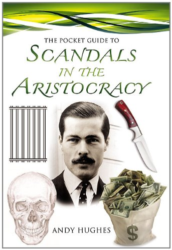 9781844680924: The Pocket Guide to Scandals in the Aristocracy