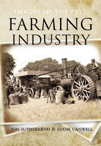 Images of the Past: Farming Industry: Sutherland, Jon; Sutherland, Diane