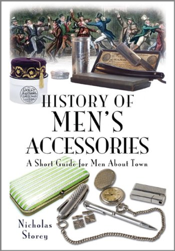9781844681150: History of Men's Accessories: A Short Guide for Men About Town
