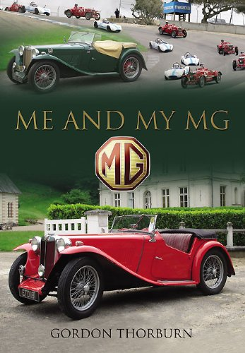 9781844681167: Me and My MG: Stories from MG Owners Around the World