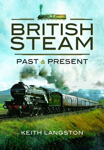 9781844681228: British Steam: Past and Present