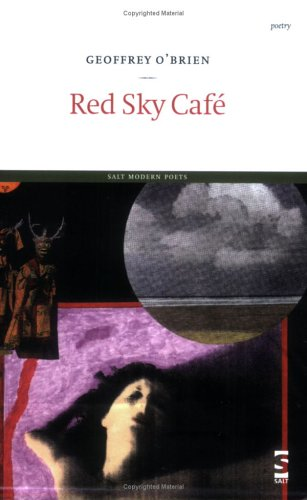 Red Sky Cafe (1844710718) by Geoffrey O'Brien