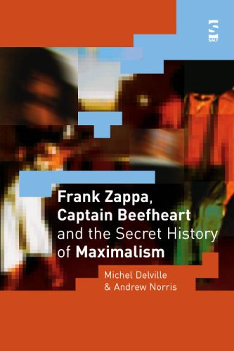 9781844710997: Frank Zappa, Captain Beefheart and the Secret History of Maximalism (Salt Studies in Contemporary Literature & Culture S)