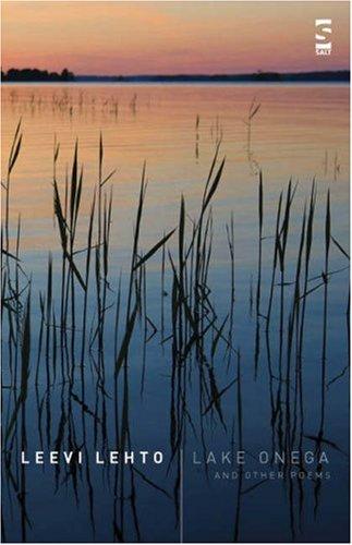 9781844711154: Lake Onega and Other Poems (Salt Modern Poets in Translation)