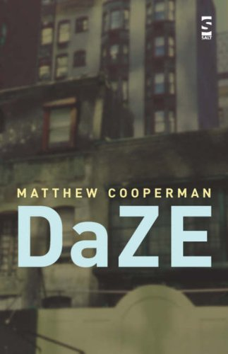 Daze (Salt Modern Poets Series): Matthew Cooperman