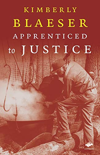 9781844712816: Apprenticed to Justice (Earthworks)