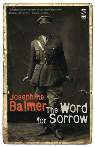The Word for Sorrow (Salt Modern Poets S.): Balmer, Josephine