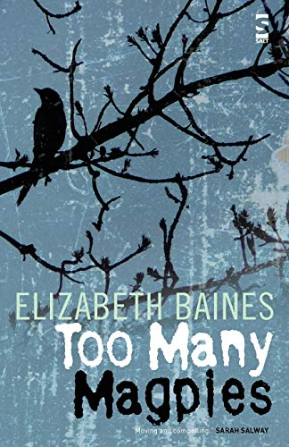Too Many Magpies: Elizabeth Baines